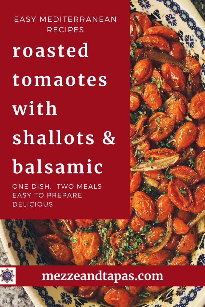 Roasted Tomatoes in Balsamic with Shallots