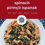 Turkish Rice and Spinach